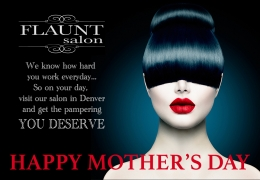 Happy Mother's Day from the Best Beauty Salon in Denver